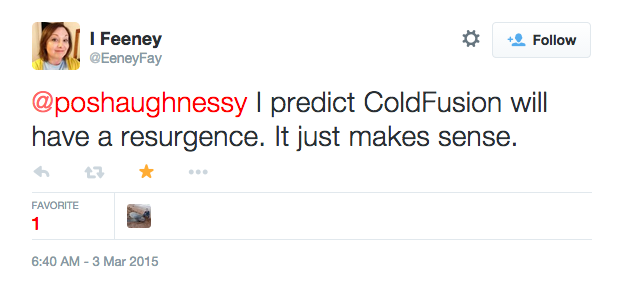 Tweet by @EeneyFay about ColdFusion resurgence